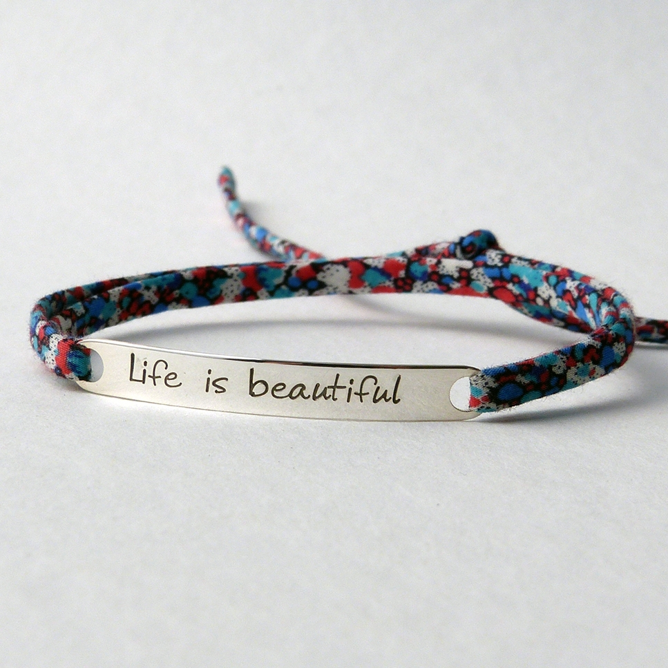 "Bracelet message ""Life is beautiful"""